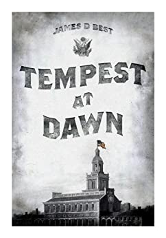 Tempest at Dawn by [Best, James D.]