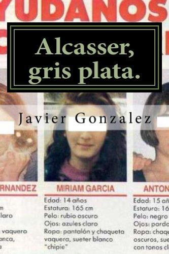 Alcasser, gris plata (Spanish Edition) by [González, Javier]