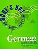Surf's Up! : A Website Workbook for Basic German, Moehle-Vieregge, Linda and Bird, Sabrina, 0884329224