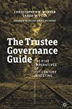 img - for The Trustee Governance Guide: The Five Imperatives of 21st Century Investing book / textbook / text book