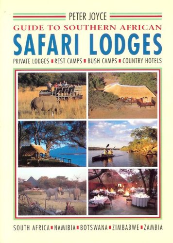 Guide to Southern African Safari Lodges (Spanish Edition) by New Holland Publishers Ltd