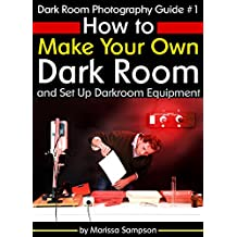 Dark Room Photography Guide #1: How to Make Your Own Dark Room and Set Up Darkroom Equipment