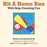 Hit a Home Run, Daniele L. Kass Ed.D., 1491815329