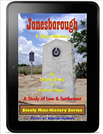 Jonesborough: A Texas Memory (Steely Mini-History Series) (English ...
