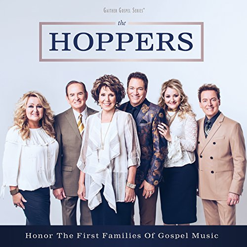 The Hoppers - Honor The First Families Of Gospel Music 2018