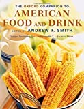 The Oxford Companion to American Food and Drink (Oxford Companions) published by OUP USA (2007)