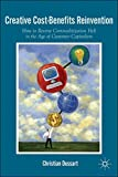 download ebook creative cost-benefits reinvention: how to reverse commoditization hell in the age of customer capitalism (postcolonial studies in education) pdf epub