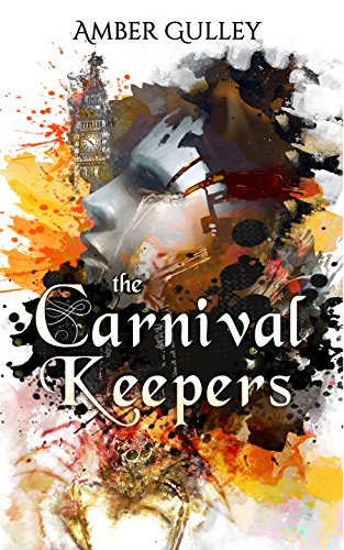 Book: The Carnival Keepers by Amber Gulley