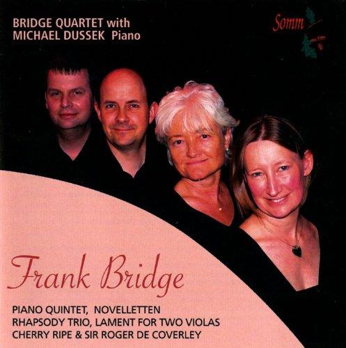 Frank Bridge - Frank Bridge: Chamber Music