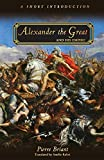 Alexander the Great and His Empire: A Short