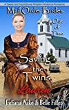 Mail Order Bride: Saving the Twins: Sweet and Inspirational Historical Romance (Mail Order Brides Out of Time) by  Indiana Wake in stock, buy online here