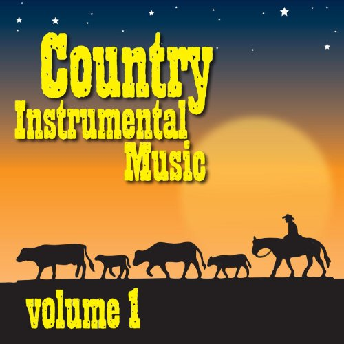 Country Instrumental Music Volume One - Instrumental Country Music