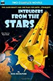 Intruders From the Stars & Flight of the Starling by Rocklynne, Ross, Geier, Chester S. (2012) Paperback