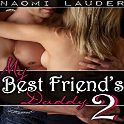 My Best Friend's Daddy 2
