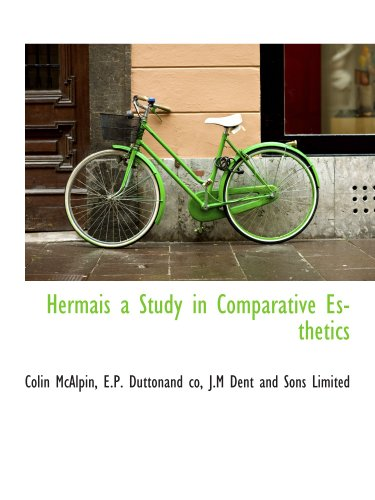 Hermais a Study in Comparative Esthetics