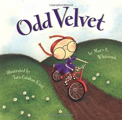 Odd Velvet: Whitcomb, Mary, Calahan King, Tara: 9780811820042: Amazon.com:  Books