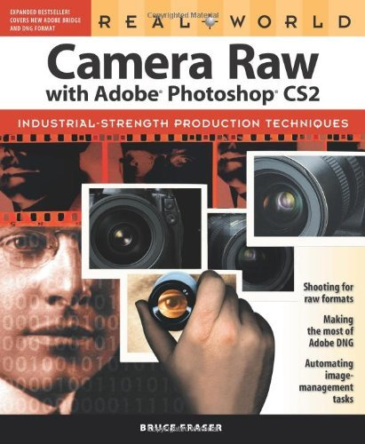 Real World Camera Raw with Adobe Photoshop CS2 by Bruce Fraser (23-May-2005) Paperback