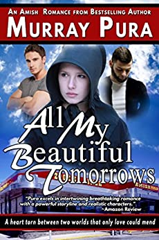 All My Beautiful Tomorrows by [Pura, Murray]