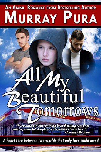 All My Beautiful Tomorrows by [Pura, Murray]