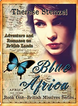 Blue Africa (British Missives series Book 1) by [Stenzel, Therese]