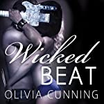 Wicked Beat: The Sinners on Tour Series, Book 4 | Olivia Cunning
