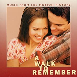 A Walk To Remember - Music From The Motion Picture 2002
