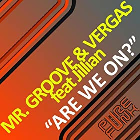 Amazon.com: Are We On?: Mr. Groove & Vergas: MP3 Downloads