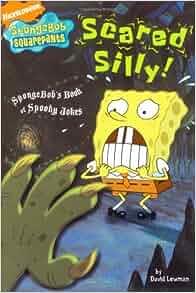 Scared Silly!: SpongeBob's Book of Spooky Jokes (Nick