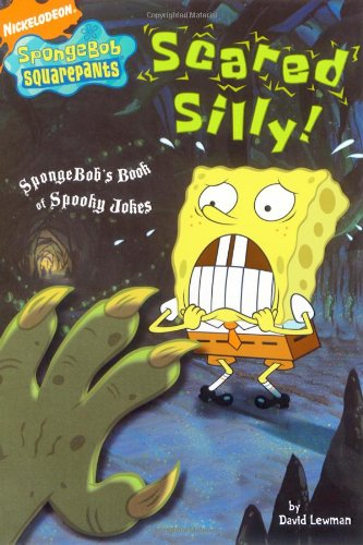 (Scared Silly!: SpongeBob's Book of Spooky Jokes (Nick Spongebob Squarepants (Simon Spotlight)))