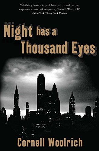 Night Has a Thousand Eyes: A Novel by [Woolrich, Cornell]