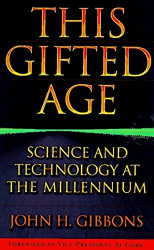 (This Gifted Age: Science and Technology at the Millennium (Masters of Modern Physics))