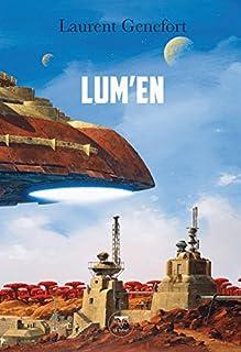 Lum'en, Genefort, Laurent