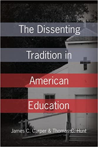 Download The Dissenting Tradition in American Education PDF, azw (Kindle), ePub, doc, mobi