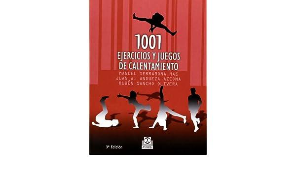 1001 Ejercicios y Juegos de Calentamiento (Spanish Edition ...