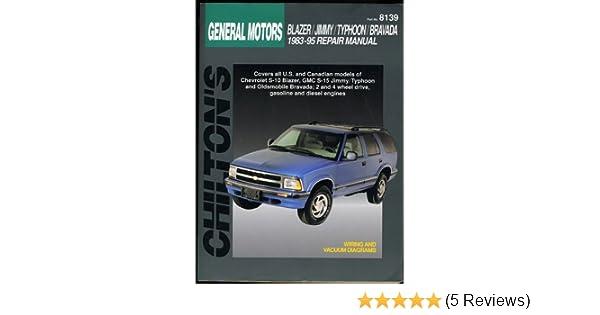 general motors blazer jimmy typhoon bravada 1983 95 chilton s rh amazon com Haynes Repair Manual 1987 Dodge Ram 100 Online Repair Manuals