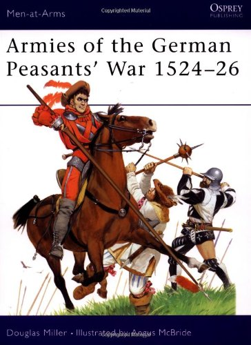 Armies of the German Peasants' War 1524–26 (Men-at-Arms)