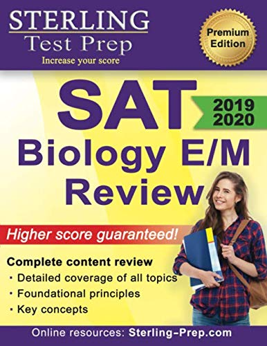 Sterling Test Prep SAT Biology E/M Review: Complete Content Review