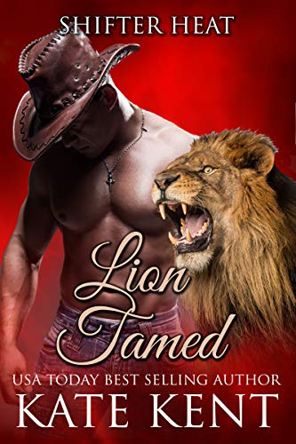 Lion Tamed (Shifter Heat Book 4)