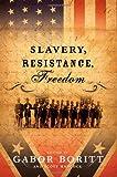 Slavery, Resistance, Freedom, , 0195102223