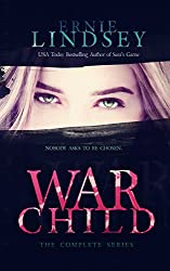 Warchild: The Collected Edition (The Warchild Young Adult Dystopian Series)