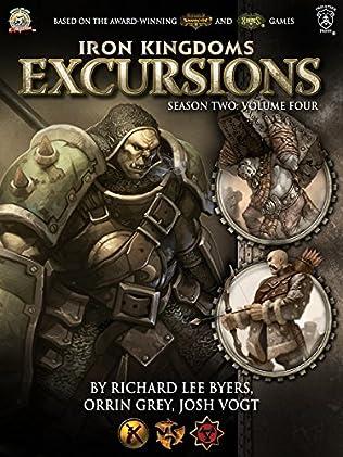 book cover of Iron Kingdoms Excursions: Season Two, Volume Four