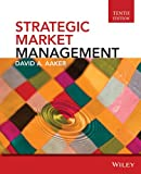 Strategic Market Management, David A. Aaker, 1118582861