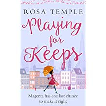 Playing for Keeps: A fun, flirty romantic comedy perfect for summer reading