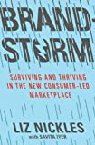 Brandstorm: Surviving and Thriving in the New Consumer-Led Marketplace