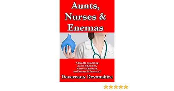 Aunts Nurses Enemas A Bundle Kindle Edition By Devereaux Devonshire Literature Fiction Kindle Ebooks Amazon Com