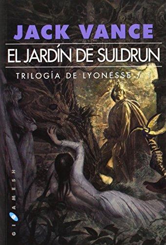 Descargar libro el jard n de suldrun trilog a de lyoneses for El jardin online