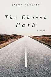 The Chosen Path