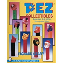 Pez Collectibles: Up-To-Date Prices (Schiffer Book for Collectors) (1999-03-01)
