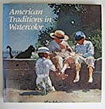 img - for American Traditions in Watercolour: Worcester Art Museum Collection by Susan E. Strickler (1987-03-30) book / textbook / text book