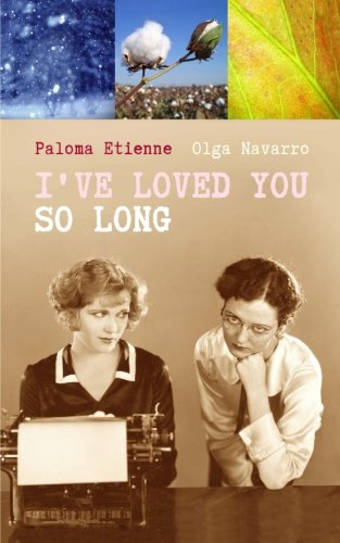 I've loved you so long (Spanish Edition)